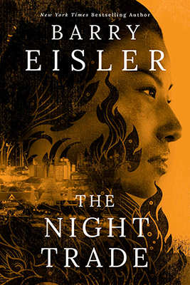 Barry Eisler: The Night Trade